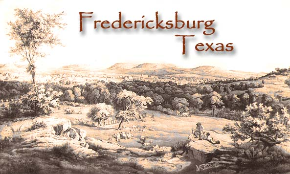 Fredericksburg Texas Hill Country History